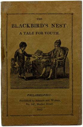 The Blackbird's Nest. A Tale for Youth. Caleb BINGHAM