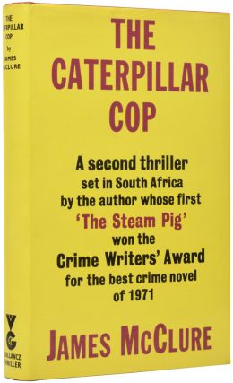 The Caterpillar Cop. James MCCLURE.