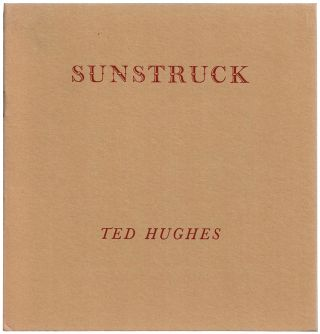 Sunstruck. Ted HUGHES.