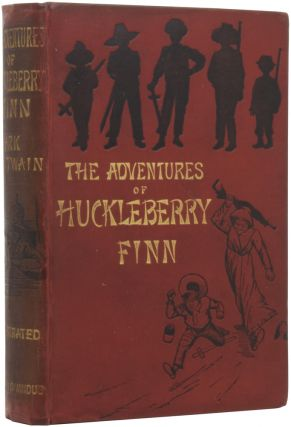 The Adventures of Huckleberry Finn (Tom Sawyer's Comrade). Mark TWAIN, Samuel Langhorne CLEMENS,...