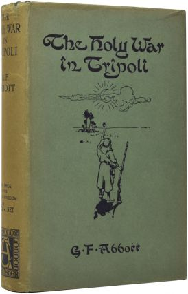 The Holy War In Tripoli. G. F. ABBOTT.