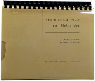 Aerodynamics of the Helicopter. Alfred GESSOW, Garry C. MYERS Jr., died 1960