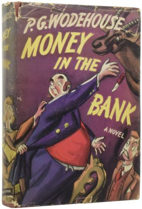Money In the Bank. P. G. WODEHOUSE, Pelham Grenville