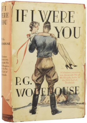 If I Were You. P. G. WODEHOUSE, Pelham Grenville
