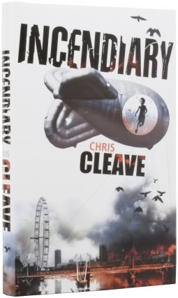 Incendiary. Chris CLEAVE, born 1973