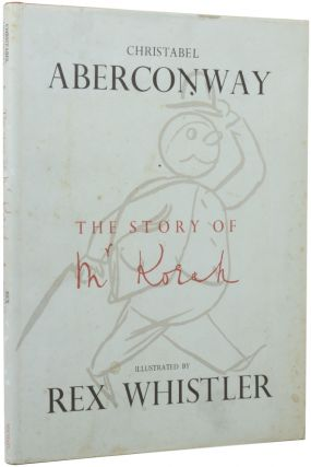 The Story of Mr Korah. Christabel ABERCONWAY, Rex WHISTLER