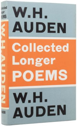 Collected Longer Poems. W. H. AUDEN, 1907–1973