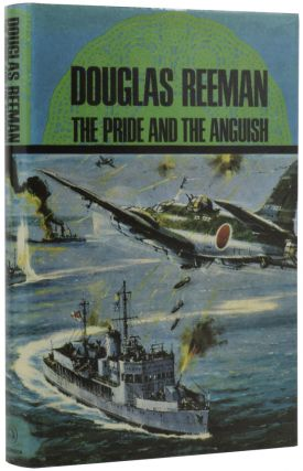 The Pride And The Anguish. Douglas REEMAN