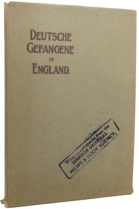 Deutsche Gefangene in England [German Prisoners in England]. ANONYMOUS