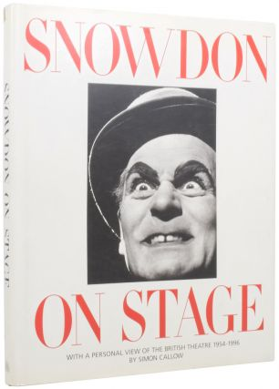 Snowdon on Stage. With a Personal View of the British Theatre 1954-1996. Lord SNOWDON, Simon...