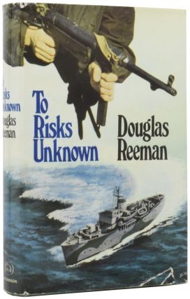 To Risks Unknown. Douglas REEMAN