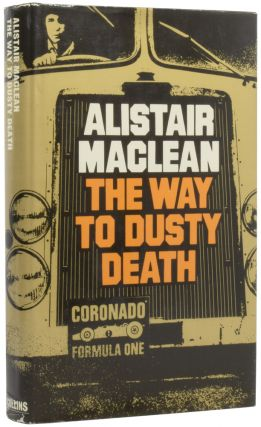 The Way to Dusty Death. Alistair MACLEAN