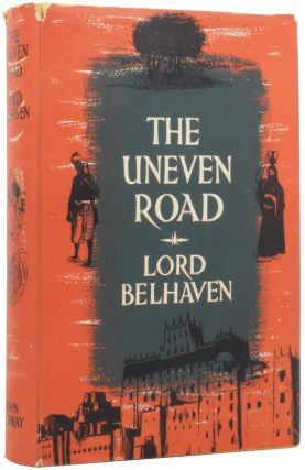 The Uneven Road. Lord BELHAVEN, Robert HAMILTON
