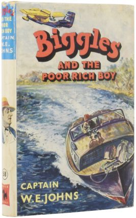 Biggles and the Poor Rich Boy. Another case from the records of Biggles and the Special Air...