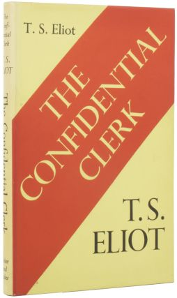 The Confidential Clerk. A Play. T. S. ELIOT