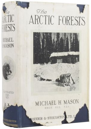 The Arctic Forests. Michael H. MASON