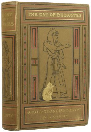 The Cat of Bubastes. A Tale of Ancient Egypt. With eight full page illustrations by J.R....