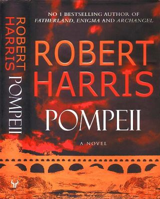 Pompeii. Robert Dennis HARRIS, born 1957