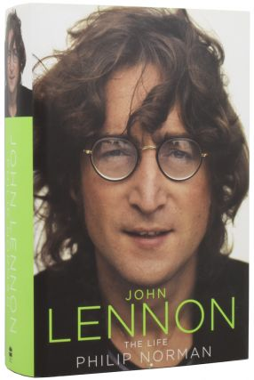 John Lennon. The Life. THE BEATLES, Philip NORMAN, born 1943