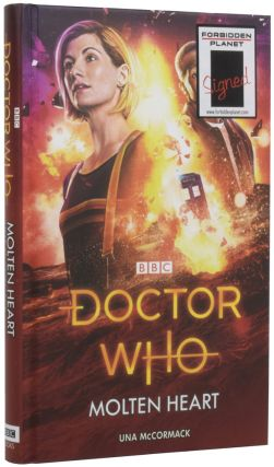 Doctor Who: Molten heart. Una McCORMACK, born 1972