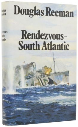 Rendezvous - South Atlantic. Douglas REEMAN
