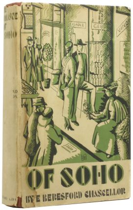 The Romance of Soho. Being an Account of the District, its Past Distinguished Inhabitants, its...