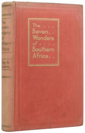 The Seven Wonders of Southern Africa. Hedley A. CHILVERS, Charles E. PEERS