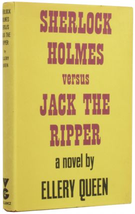 Sherlock Holmes Versus Jack The Ripper. Arthur Conan DOYLE, pseud. Frederic DANNAY, Manfred...