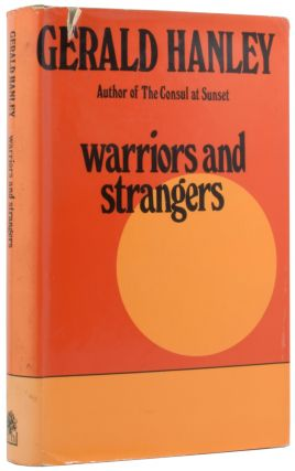 Warriors and Strangers. Gerald HANLEY