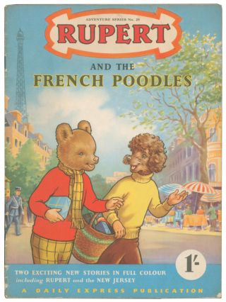 Rupert and the French Poodles [and Rupert and the New Jersey]. Adventure Series No. 25. Enid ASH