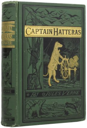 The Voyages and Adventures of Captain Hatteras. Jules VERNE, Édouard RIOU