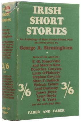 Irish Short Stories. George A. BIRMINGHAM, Samuel LOVER, SOMERVILLE AND ROSS, W. B. YEATS, LORD...
