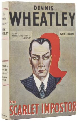 The Scarlet Imposter. Dennis WHEATLEY