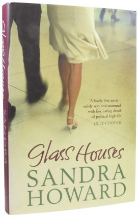 Glass Houses. Sandra HOWARD, born 1940