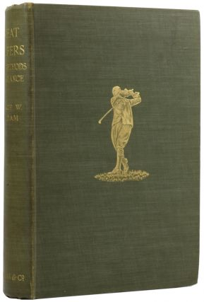 Great Golfers. Their Methods at a Glance. George W. BELDAM