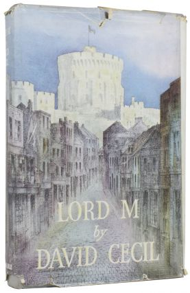 The Young Melbourne and the Story of His Marriage with Caroline Lamb [and] Lord M. or the Later Life of Lord Melbourne.