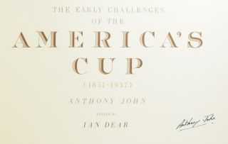 The Early Challenges of the America's Cup (1851-1937).
