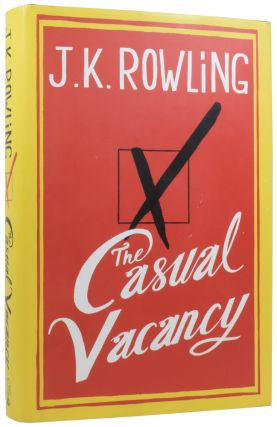 The Casual Vacancy. J. K. ROWLING, born 1965