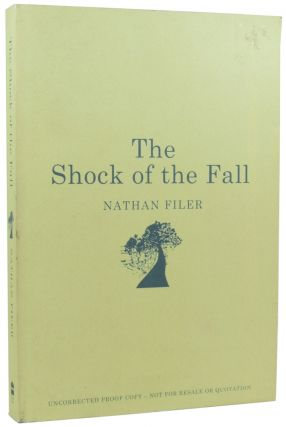 The Shock of the Fall. Nathan FILER, born 1980