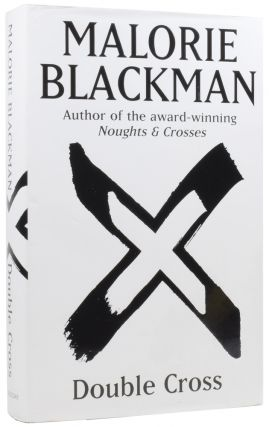 Double Cross. Malorie BLACKMAN, born 1962