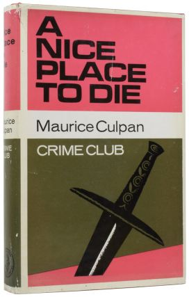 A Nice Place to Die. Maurice CULPAN