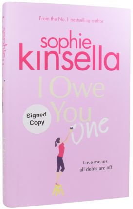 I Owe You One. Sophie KINSELLA, born 1969, Madeleine TOWNLEY