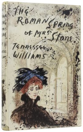The Roman Spring of Mrs. Stone. Tennessee WILLIAMS, Thomas Lanier