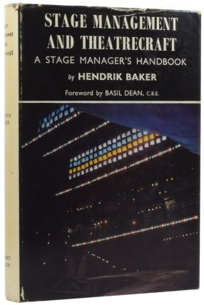 Stage Management and Theatrecraft. A Stage Manager's Handbook. Hendrik BAKER, Margaret WOODWARD,...