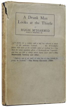 A Drunk Man Looks at the Thistle. Hugh MACDIARMID, Christopher Murray GRIEVE