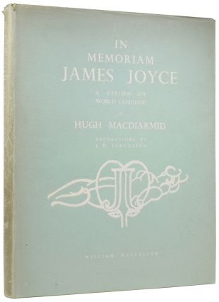 In Memoriam James Joyce from a Vision of World Language. Hugh MACDIARMID, Christopher Murray...