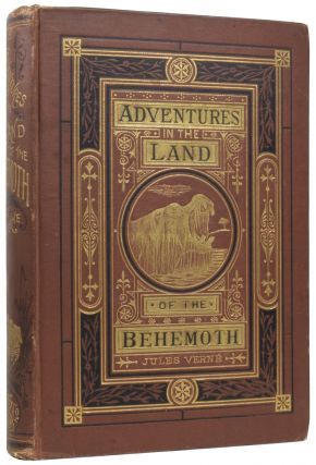 Adventures in the Land of the Behemoth. [The Adventures of Three Englishmen and Three Russians in...