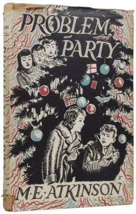 Problem Party. M. E. ATKINSON, 1899–1974, Stuart TRESILIAN