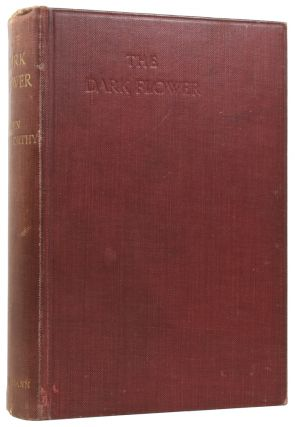The Dark Flower. John GALSWORTHY