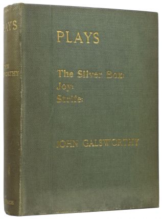 Plays: The Silver Box; Joy; Strife. John GALSWORTHY